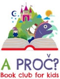 'A Proč?' is a book club for kids